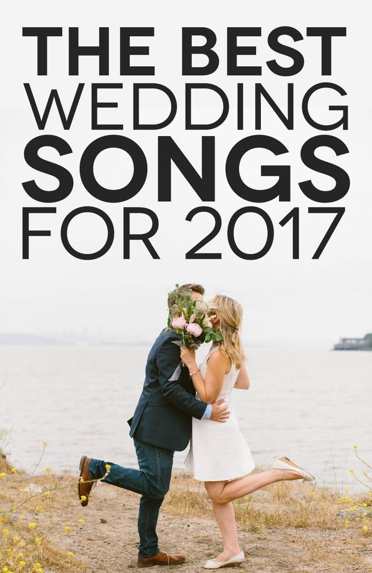 The Best Wedding Songs 2017 Lets Get This Party Started