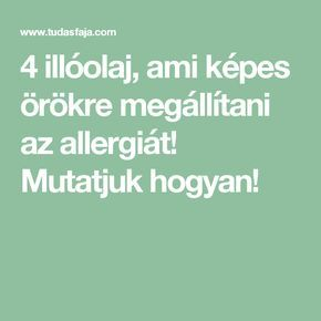4 illóolaj, ami képes örökre megállítani az allergiát! Mutatjuk hogyan!