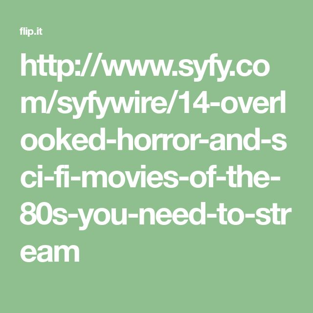 http://www.syfy.com/syfywire/14-overlooked-horror-and-sci-fi-movies-of-the-80s-you-need-to-stream