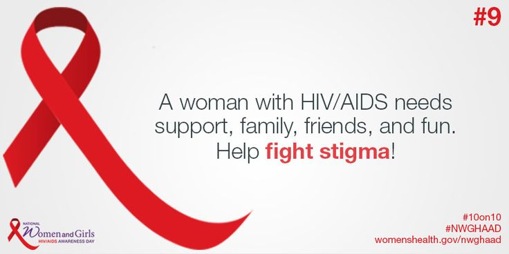 Fight against stigma so all women receive the support and care they need.  #HIV/AIDS #NWGHAAD