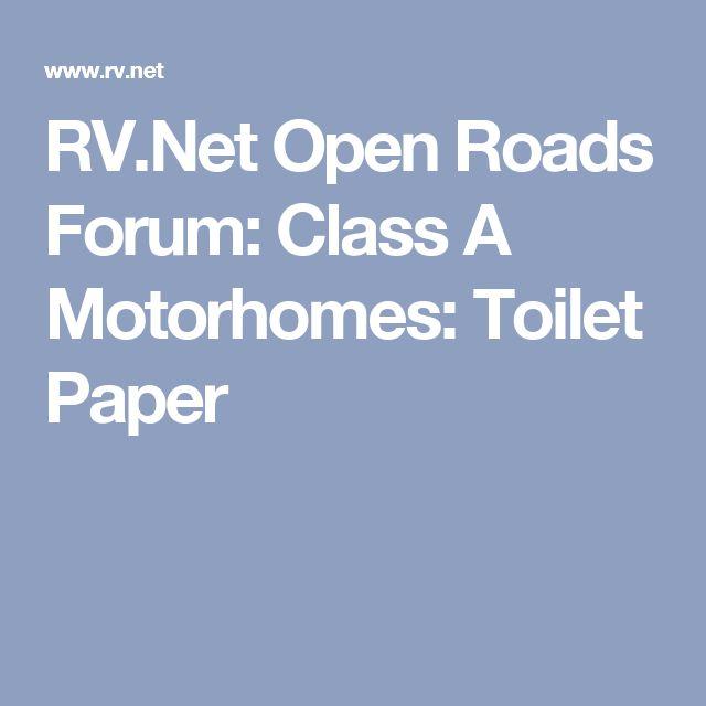 RV.Net Open Roads Forum: Class A Motorhomes: Toilet Paper
