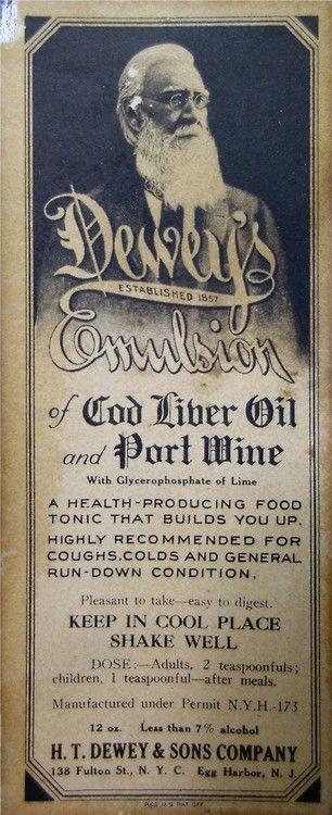 «Dewey's Emulsion of Cod Liver Oil and Port Wine». De los inicios de la Emulsion de Scott.
