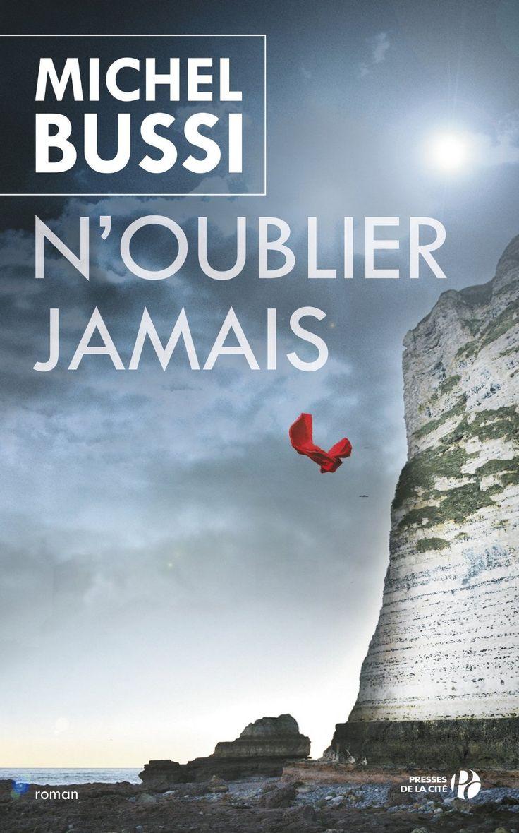 N'oublier jamais eBook: Michel BUSSI: Amazon.fr: Boutique Kindle