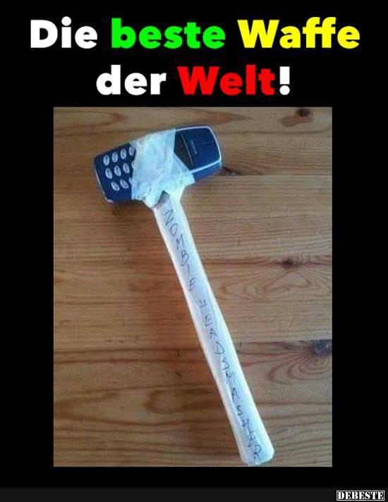 Die beste Waffe der Welt! | Lustige Bilder, Sprüche, Witze, echt lustig