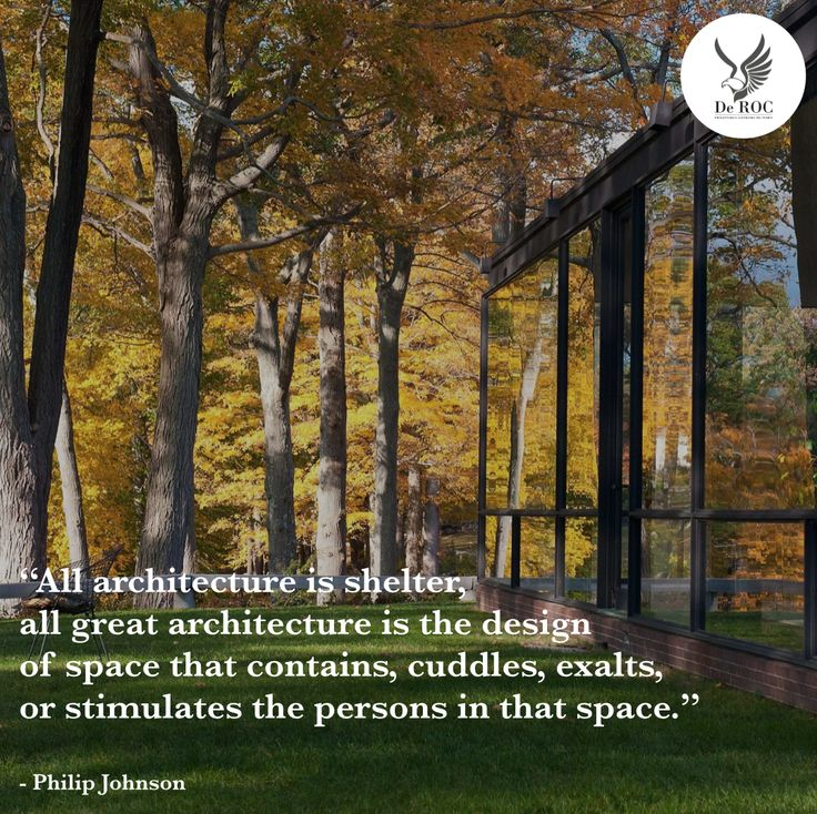 """All architecture is shelter, all great architecture is the design of space that contains, cuddles, exalts, or stimulates the persons in that space."" - Philip Johnson #quotes #architecture #design"
