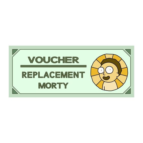 Did you lose your Morty on some wacky adventure? Just sick of the one you have? Use this Morty voucher at the Citadel of Ricks and receive one