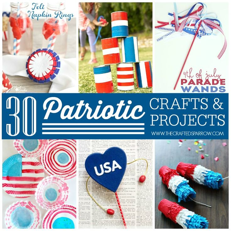 30 Patriotic Crafts & Projects - thecraftedsparrow.com