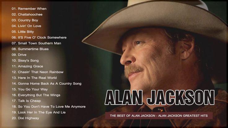 Alan Jackson Greatest Hits Full Album 2017   Alan Jackson Best Songs