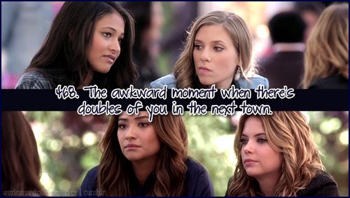Awkward Pretty Little Liars Moments