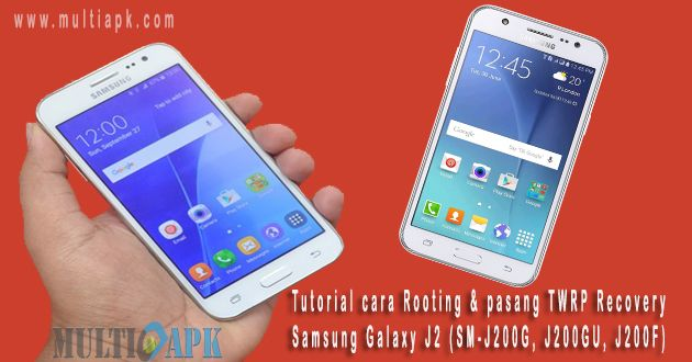 Cara Root dan Install TWRP Samsung Galaxy J2 Dengan Mudah