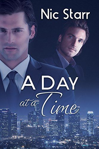 A Day at a Time by Nic Starr gay romance | m/m romance | romance novel #gayromance #mmromance #gayromancenovel #mmromancenovel