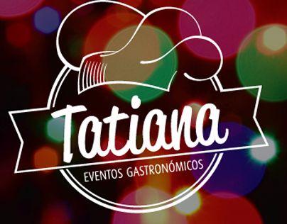 """Diseño de logotipo y tarjeta personal para la empresa de Eventos Gastronómicos """"Tatiana""""."""