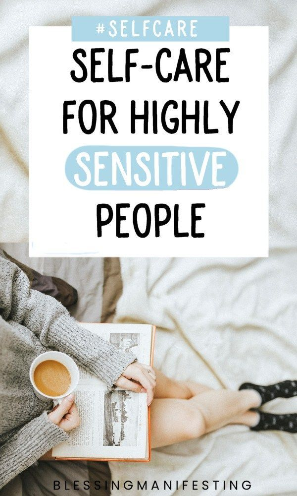 Wenn Sie eine hochsensible Person sind, ist eine Selbstpflege-Routine für Sie unabdingbar.   – Self-Care Ideas and Self-Love