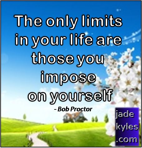 Your Limits... *´¨) .•´¸.•*´¨) ¸.•*¨) Blessings (¸.•´ (¸.•` ¤ Jade xxx