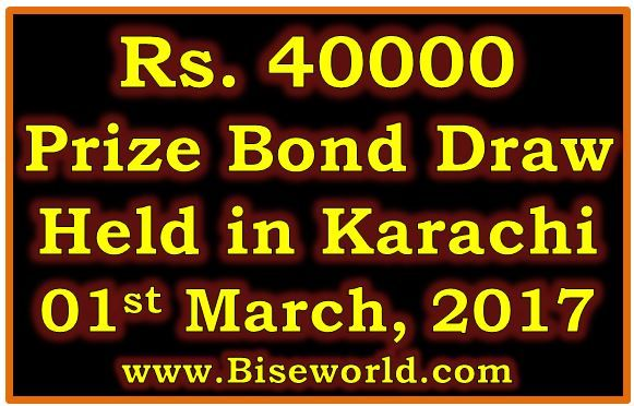 #Prize Bond List #40000 Karachi 01 March 2017 Draw Result             http://www.biseworld.com/prize-bond-list-40000-march-2017/