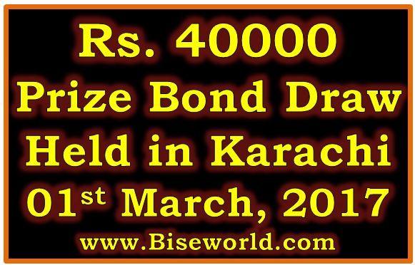 #Prize Bond List #40000 Karachi 01 March 2017 Draw Result             http://www.biseworld.com/prize-bond-list-40000-march-2017/