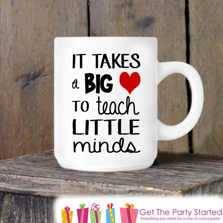 Teacher Gift, Coffee Mug, It Takes a Big Heart to Teach Little Minds, Ceramic…