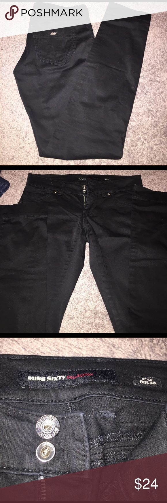 Miss Sixty Black Jeans Used but perfect condition. Do not fit me anymore Miss Sixty Jeans