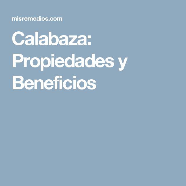 Calabaza: Propiedades y Beneficios