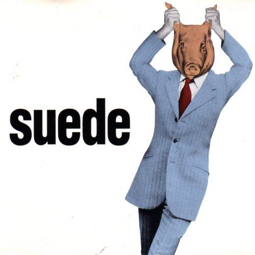 """Like his dad, you know that he's had / Animal nitrate in mind / Oh, in your council home / He jumped on your bones / And now you're taking it time after time"" - SUEDE - (Cover Art for the single ""Animal Nitrate"", 1993. The title of the track is a reference to the inhalant drug amyl nitrite)"