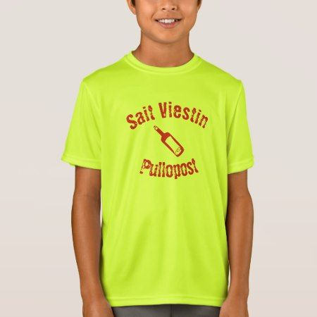 sait viestin pullossa T-Shirt - click to get yours right now!