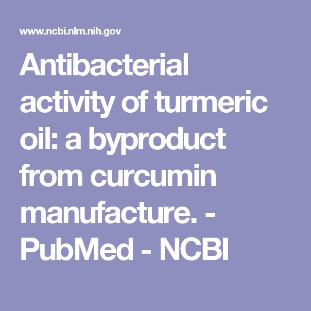 Antibacterial activity of turmeric oil: a byproduct from curcumin manufacture.  - PubMed - NCBI