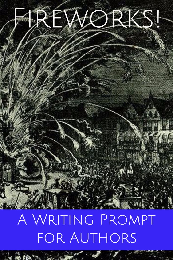 A Writing Prompt for Authors / Fireworks!  Image: Fireworks in Brussel 1686 in commemoration of the liberation of hungary. Public Domain.  //   If you write historical fiction about the middle ages, or historical novels set in the 18th, 19th or 20th century, browse the Resources For Writers.