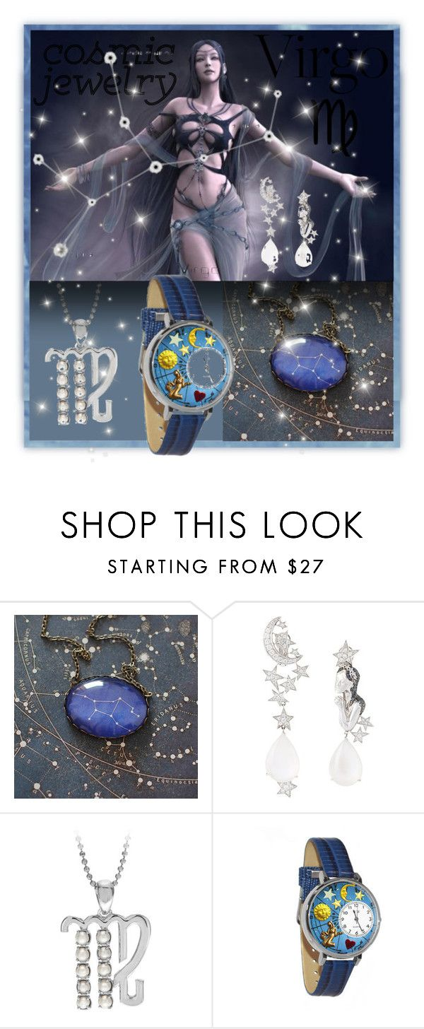 """""""Virgo - Zodiac Jewelry"""" by giovanina-001 ❤ liked on Polyvore featuring Lydia Courteille and Whimsical Watches"""