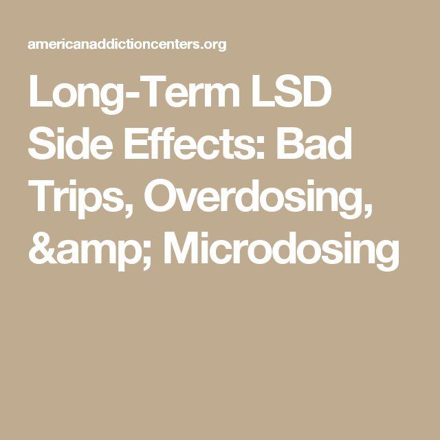 Long-Term LSD Side Effects: Bad Trips, Overdosing, & Microdosing