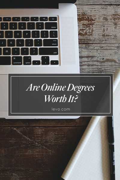 How to tell if an online degree will be worth it. www.levo.com