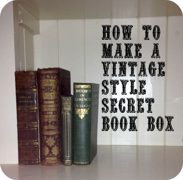 Me and my shadow: How to make a vintage style secret book hideaway