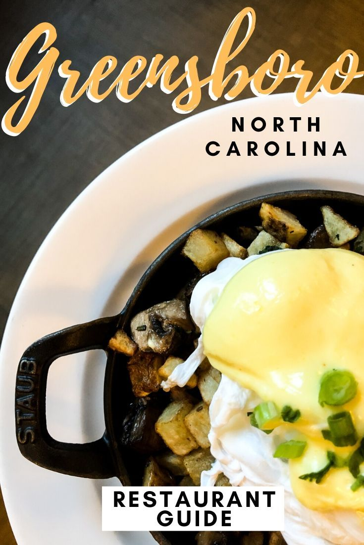 10 Must Eat Restaurants In Greensboro Nc The Best Places To Eat Greensboro North Carolina Restaurant Guide Travel Food Greensboro Restaurants Food Tasting