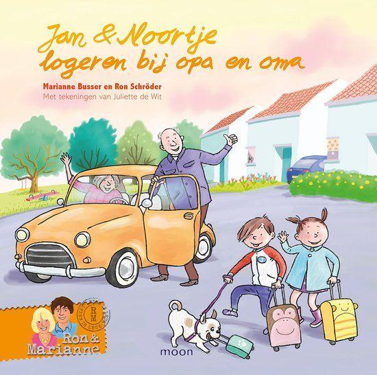 Marianne Busser en Ron Schröder - Jan & Noortje logeren bij opa en oma (4+)