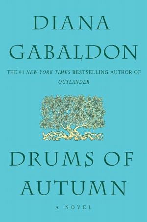 """If ye have to ask yourself if you're in love, laddie - then ye aren't.""   Drums Of Autumn by Diana Gabaldon. This is the fourth book in the Outlander series. I didn't think it could get any better, but it did. I have to restrain myself from reading these books too quickly."