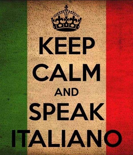 Keep Calm and speak italiano <3