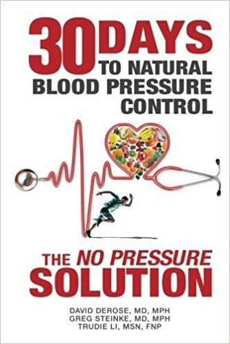 Thirty Days To Natural Blood Pressure Control The No Pressure