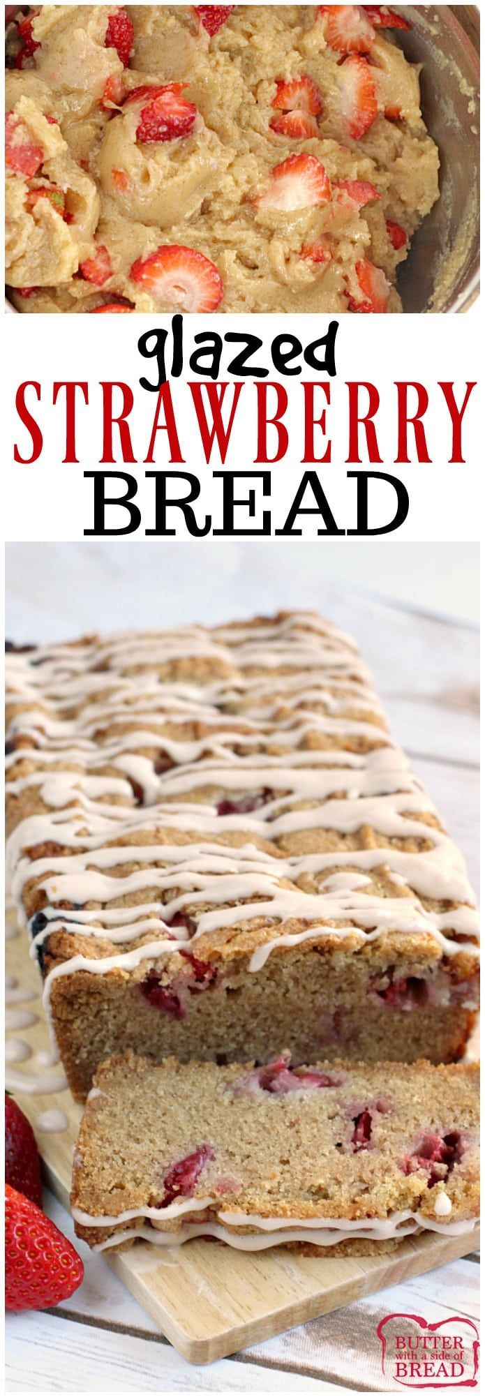 Glazed Strawberry Bread is a delicious, moist quick bread that is made with fresh strawberries and a touch of cinnamon too! The frosting is made with strawberry cream cheese for a little bit of extra strawberry flavor! #bread #quick #strawberry #baking #recipe Butter With A Side of Bread