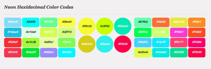 Neon Hexadecimal Colors. CSS HEX COLOR.  ARTICLE:  http://www.awwwards.com/neon-fluor-could-be-a-new-trend-in-webdesign.html
