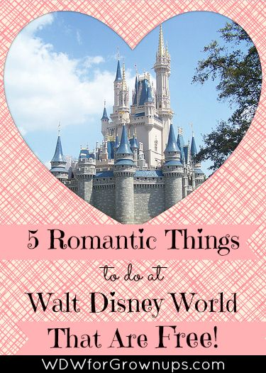 5 Romantic Things to do at Walt Disney World for Free