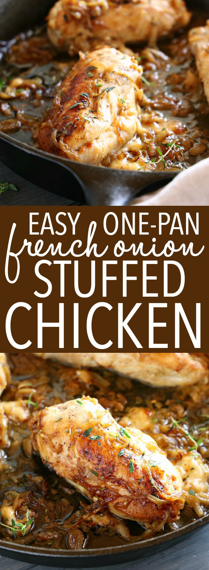 Easy One Pan French Onion Stuffed Chicken Recipe