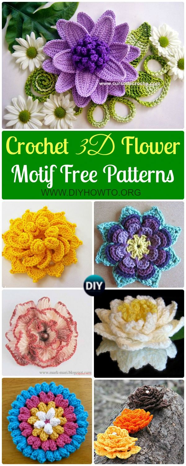 Crochet 3D Flower Motif Free Patterns & Instructions: Collection of crochet Flower motifs, lotus, water lily, spiral flowers and more via @diyhowto