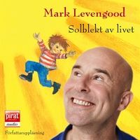 Solblekt av livet - Mark Levengood