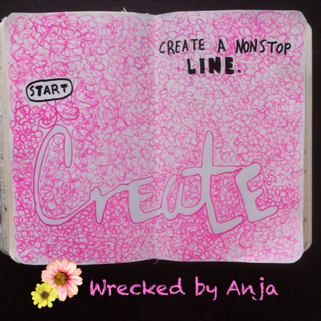 Create a nonstop line - Wrecked by Anja