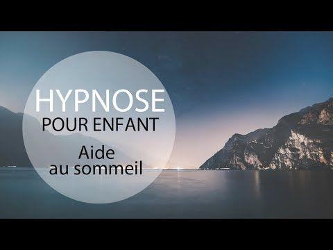 Hypnose pour enfant - Dormir paisiblement - YouTube