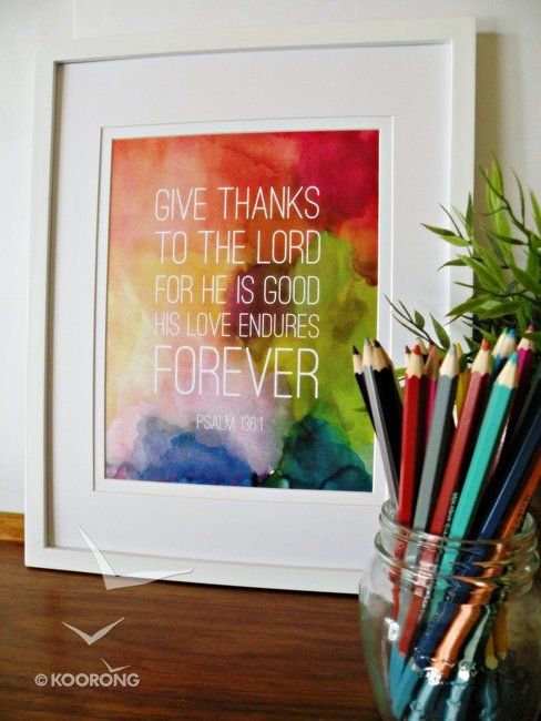 Buy Medium Framed Print: Colourful Background - Give Thanks To the Lord Psalm 136:1 Online - Medium Framed Print: Colourful Background - Give Thanks To the Lord Psalm 136:1 Plaque: ID 9323078022486