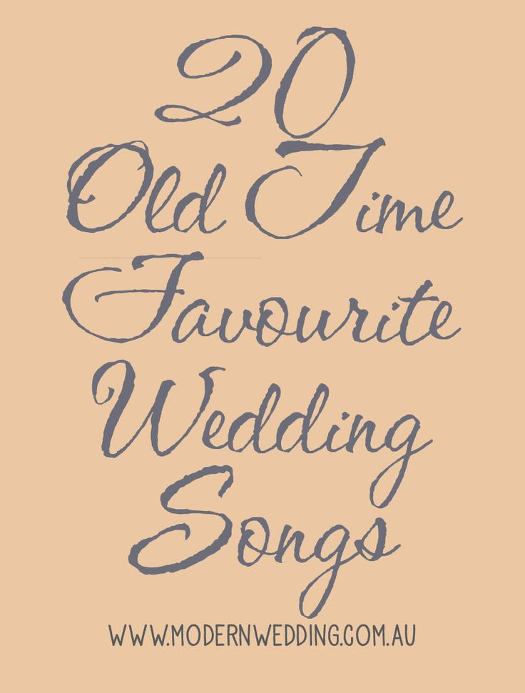 20 Old Time Favourite Wedding Songs on the Modern Wedding Blog - http://www.modernwedding.com.au/20-old-time-favourite-wedding-songs/ #wedding #songs #weddingmusic