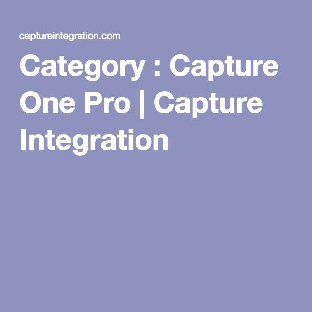 Category : Capture One Pro | Capture Integration