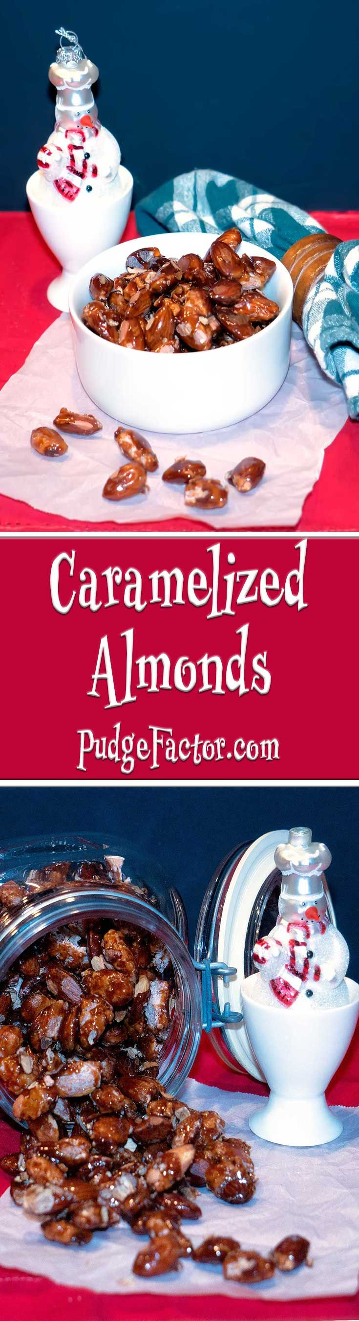 Caramelized Almonds have just the right amount of sweetness and are deliciously crunchy.