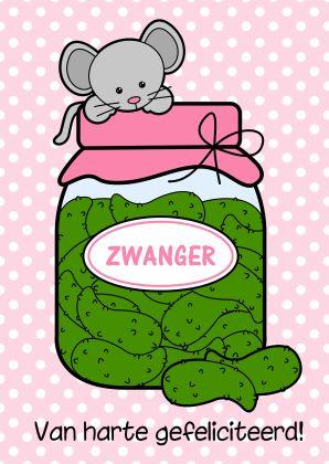 Felicitatiekaartje van GIJNig om iemand te feliciteren met haar zwangerschap. Pot augurken met lief muisje en stippen achtergrond.
