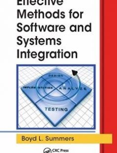 Effective Methods for Software and Systems Integration free download by Boyd L. Summers ISBN: 9781439876626 with BooksBob. Fast and free eBooks download.  The post Effective Methods for Software and Systems Integration Free Download appeared first on Booksbob.com.